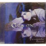 Cd Fernanda Brum   Cura me [original]